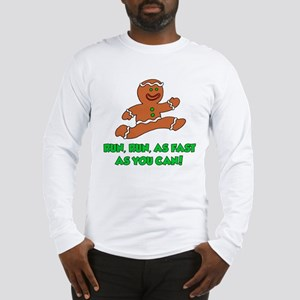 Run As Fast As You Can Long Sleeve T-Shirt