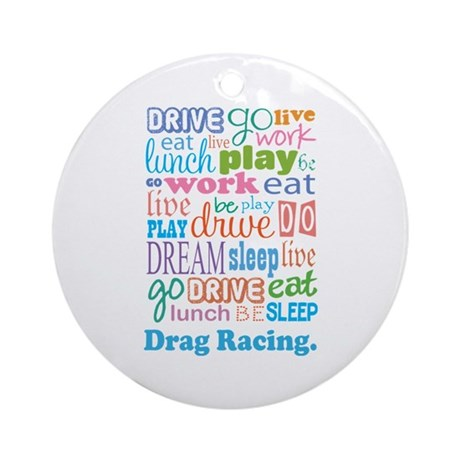 Drag Racing Ornament (Round)
