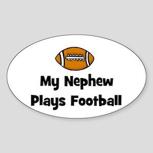 My Nephew Plays Football Oval Sticker