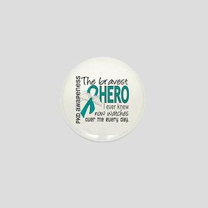 Bravest Hero I Knew PKD Mini Button