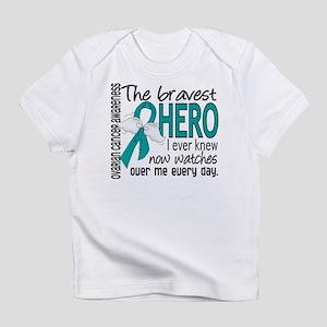 Bravest Hero I Knew Ovarian Cancer Infant T-Shirt