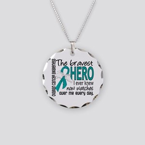 Bravest Hero I Knew Ovarian Cancer Necklace Circle