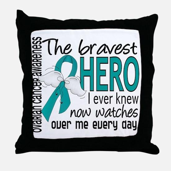 Bravest Hero I Knew Ovarian Cancer Throw Pillow