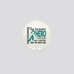 Bravest Hero I Knew Ovarian Cancer Mini Button