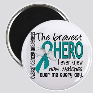 Bravest Hero I Knew Ovarian Cancer Magnet