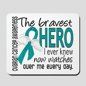 Bravest Hero I Knew Ovarian Cancer Mousepad