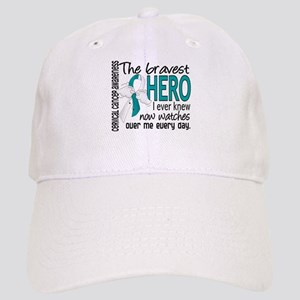Bravest Hero I Knew Cervical Cancer Cap