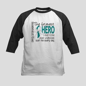 Bravest Hero I Knew Cervical Cancer Kids Baseball
