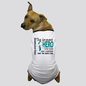 Bravest Hero I Knew Cervical Cancer Dog T-Shirt