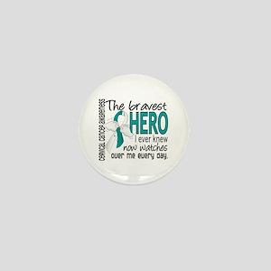 Bravest Hero I Knew Cervical Cancer Mini Button