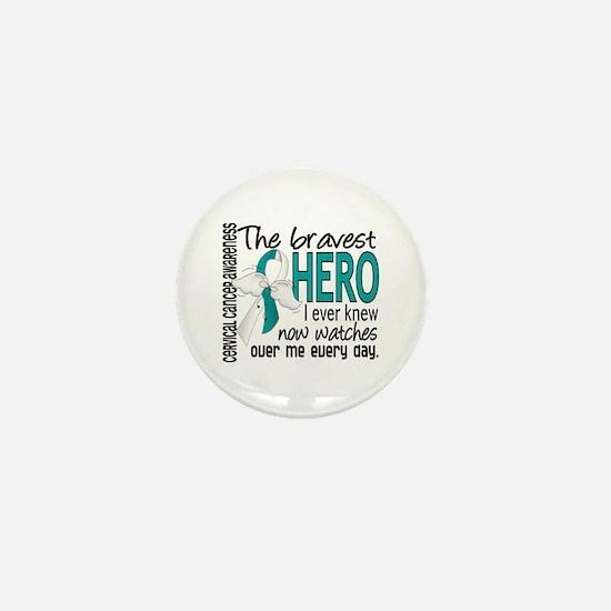 Bravest Hero I Knew Cervical Cancer Mini Button (1