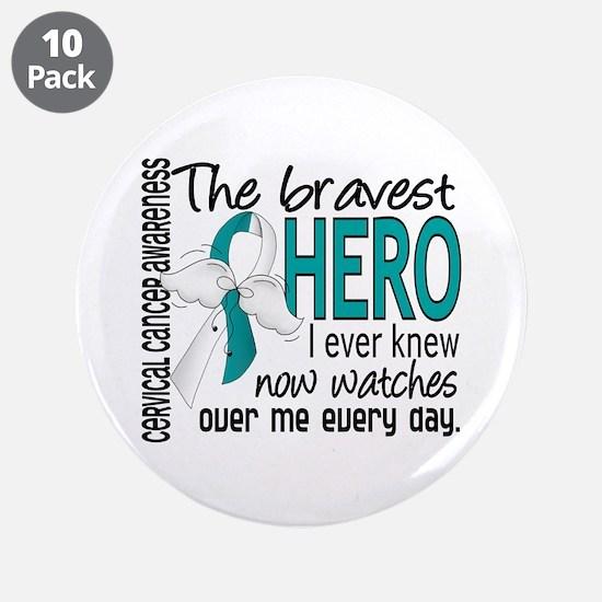 """Bravest Hero I Knew Cervical Cancer 3.5"""" Button (1"""