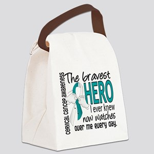 Bravest Hero I Knew Cervical Cancer Canvas Lunch B