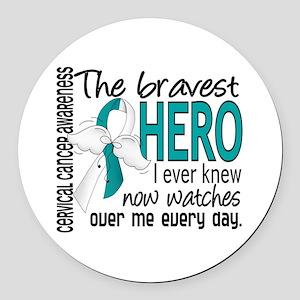 Bravest Hero I Knew Cervical Cancer Round Car Magn