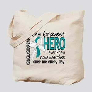 Bravest Hero I Knew Cervical Cancer Tote Bag