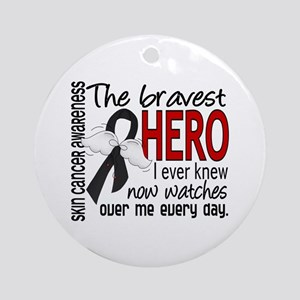 Bravest Hero I Knew Skin Cancer Ornament (Round)