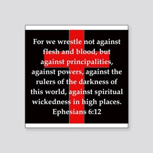 "Ephesians 6-12 Square Sticker 3"" x 3"""