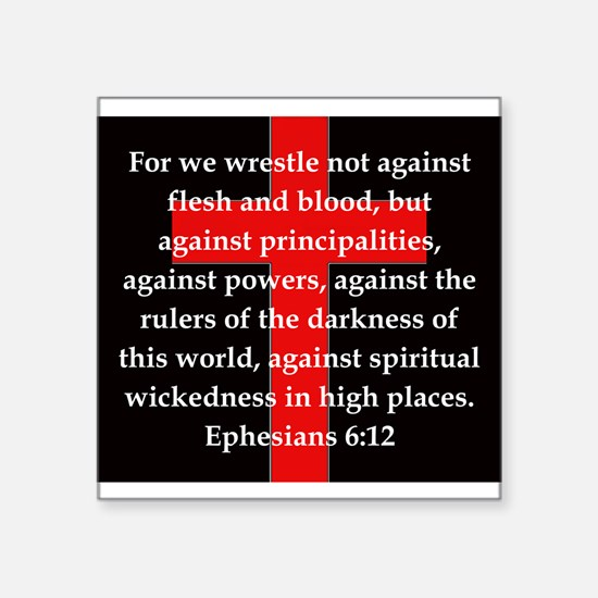 "Ephesians 6-12 Square Sticker 3"" x 3"""