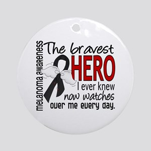 Bravest Hero I Knew Melanoma Ornament (Round)
