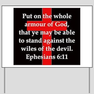 Ephesians 6-11 Yard Sign