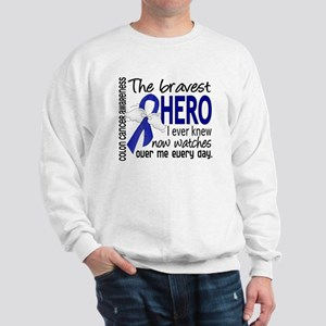 Bravest Hero I Knew Colon Cancer Sweatshirt