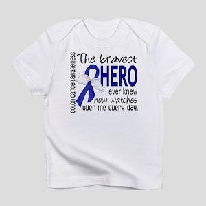 Bravest Hero I Knew Colon Cancer Infant T-Shirt