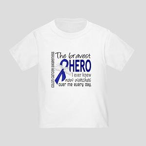Bravest Hero I Knew Colon Cancer Toddler T-Shirt