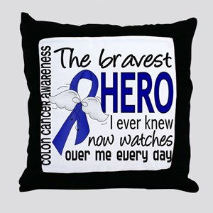 Bravest Hero I Knew Colon Cancer Throw Pillow