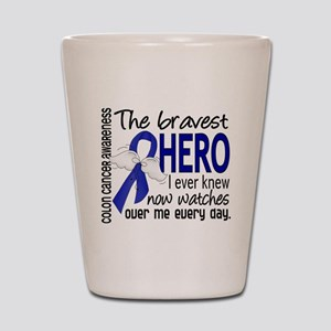 Bravest Hero I Knew Colon Cancer Shot Glass