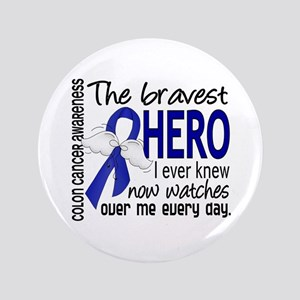 "Bravest Hero I Knew Colon Cancer 3.5"" Button"