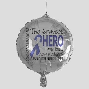 Bravest Hero I Knew Colon Cancer Mylar Balloon