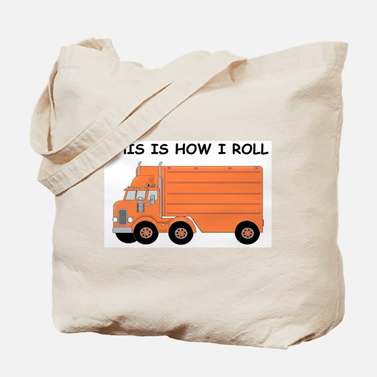This Is How I Roll Big Rig Tote Bag