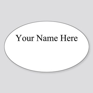 Your Name Here Oval Sticker