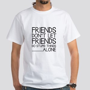 Good Friends White T-Shirt