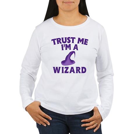Trust Me I'm a Wizard Women's Long Sleeve T-Shirt
