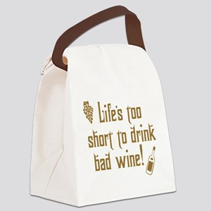 Life Short Bad Wine Canvas Lunch Bag
