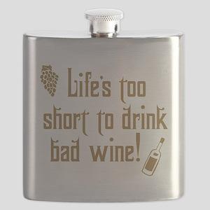 Life Short Bad Wine Flask