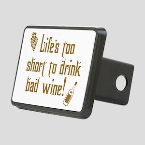 Life Short Bad Wine Rectangular Hitch Cover