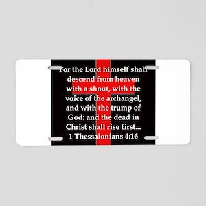 1 Thessalonians 4:16 Aluminum License Plate