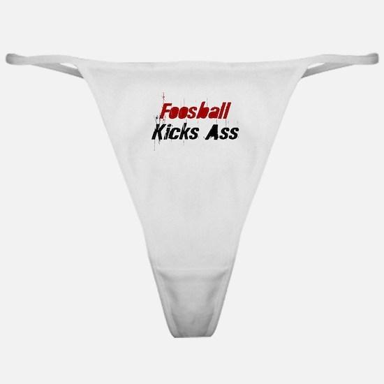Foosball Kicks Ass Classic Thong