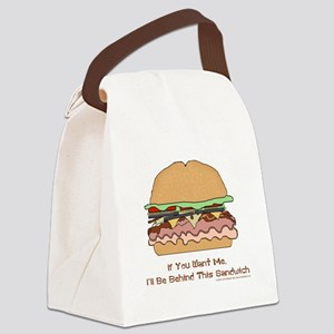 Behind This Sandwich Canvas Lunch Bag