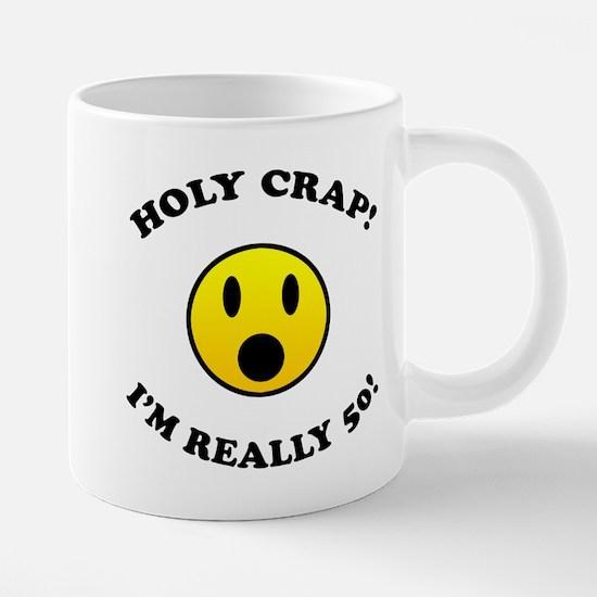 Holy Crap 50th Birthday Mugs