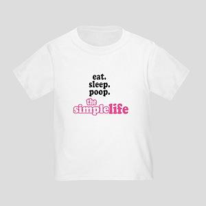 Eat. Sleep. Poop. The Simple Life - Toddl