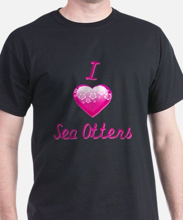 I Love/Heart Sea Otters T-Shirt