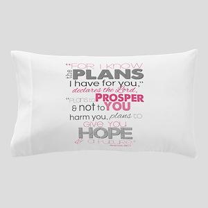 Plans to Prosper You Pillow Case