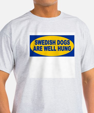 Swedish dogs are well hung Ash Grey T-Shirt