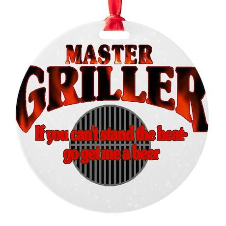 griller copy.jpg Round Ornament
