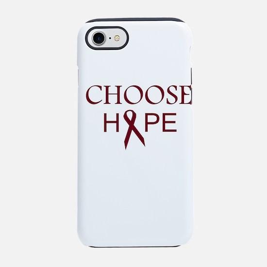 Multiple Myeloma choose hope iPhone 7 Tough Case