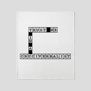 Trust Me Im a Cruciverbalist Throw Blanket