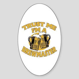 Trust Me I'm a Brewmaster Sticker (Oval)